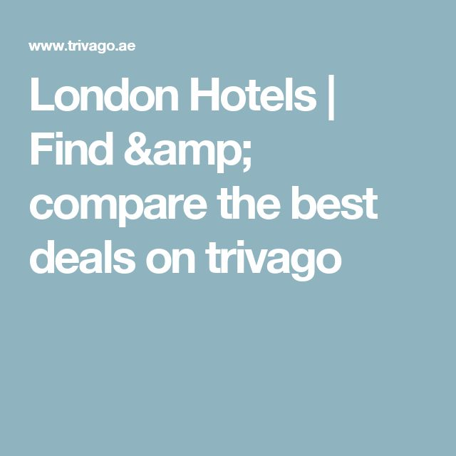 London Hotels | Find & compare the best deals on trivago