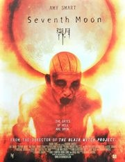 Seventh Moon (2008). totally worth watching.