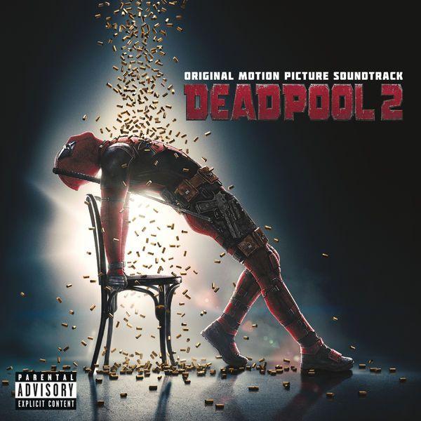 Various Artists – Deadpool 2 (Original Motion Picture