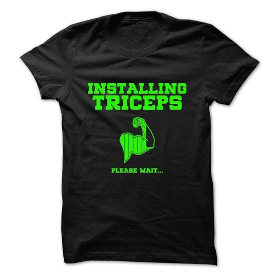 Installing Triceps Weight Lifting T Shirts, Hoodie