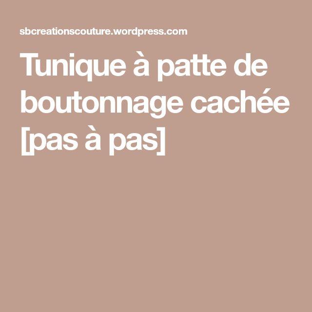 Tunique à patte de boutonnage cachée [pas à pas]