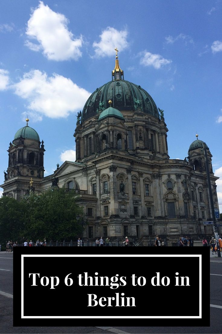 Adoration 4 Adventure's top 6 things to do in and around Berlin, Germany.