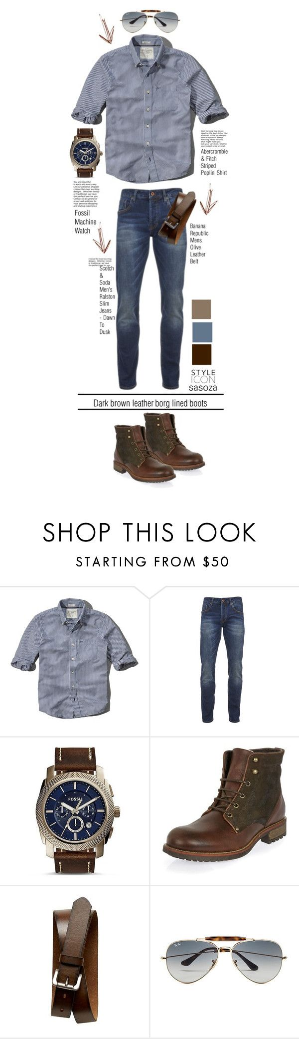 """""""men's wear by Sasoza"""" by sasooza ❤ liked on Polyvore featuring Abercrombie & Fitch, Scotch & Soda, FOSSIL, Banana Republic, Ray-Ban, StreetStyle, outfit, denim, trend and menswear"""