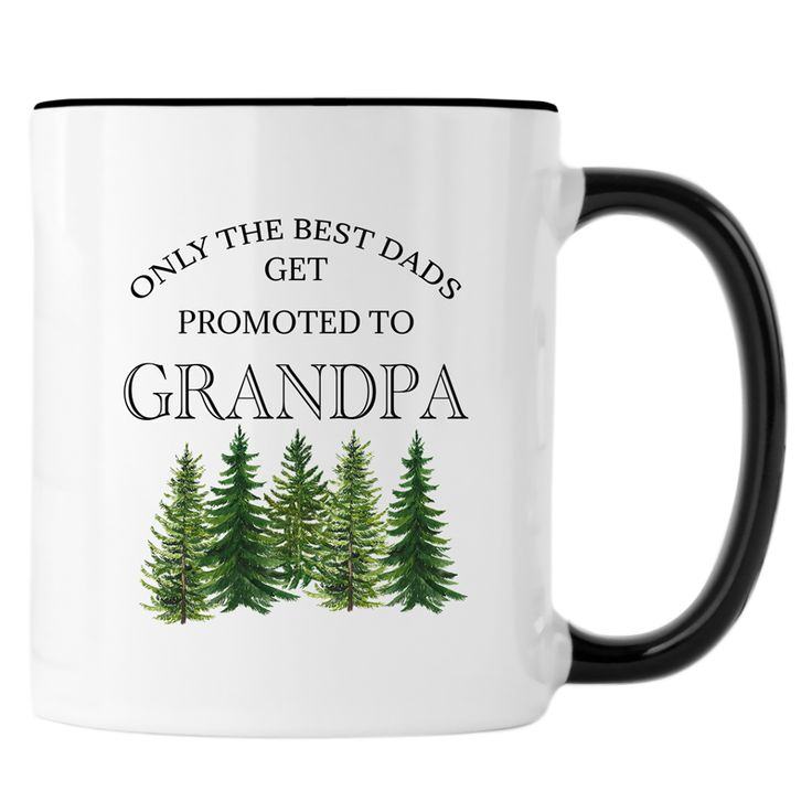Only The Best Dads Get Promoted to Grandpa - Future Grandpa Pregnancy Reveal Mug