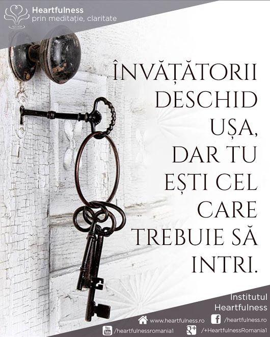 Învățătorii deschid ușa, dar tu ești cel care trebuie să intri. www.heartfulness.ro #cunoaste_cu_inima #meditatia_heartfulness #hfnro Meditatia Heartfulness Romania
