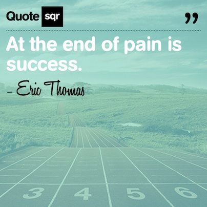 At the end of pain is success.- Eric Thomas #quotesqr #motivational #success