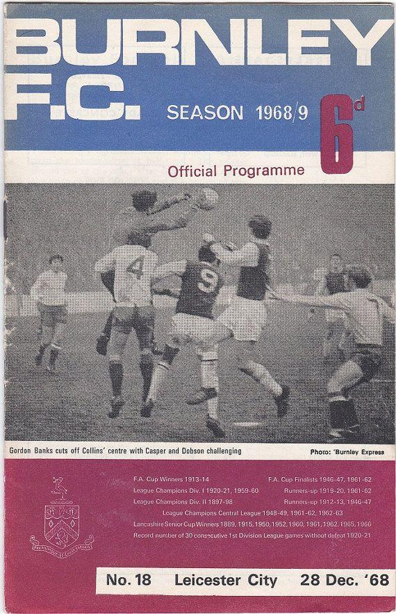 Vintage Football (soccer) Programme - Burnley v Leicester City, 1968/69 season #football #soccer #burnley #leicester