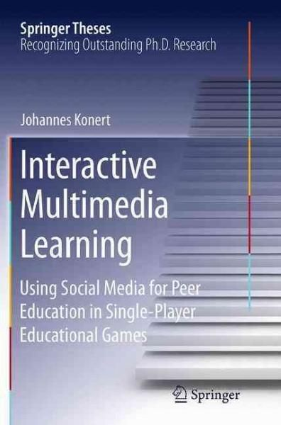 Interactive Multimedia Learning: Using Social Media for Peer Education in Single-player Educational Games
