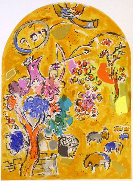 Marc Chagall - Tribe of Joseph, is a fruitful bough by a spring; his branches run over the wall. The archers attacked him. Yet his bow remained taut and his arms were made agile by the hands of the Mighty One of Jacob, the Rock of Israel, by the Almighty who will bless you with blessings of heaven above blessings of the breasts and of the womb; may they be on the head of Joseph, on the brow of him who was set apart from his brothers. Gen. 49:22-26
