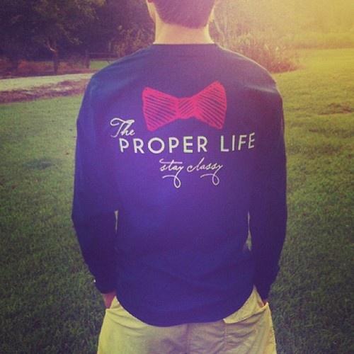 The Proper Life.