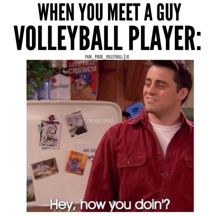 Guys are instantly hotter when they say they play volleyball, and if they're good.