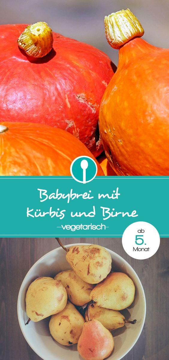 Babybrei mit Kürbis und Birne. Rezept für vegetarischen Mittagsbrei für Babys ab dem 5. Monat. Ab Beikosteinführung geeignet.