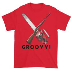 Chainsaw Groovy! Short sleeve t-shirt