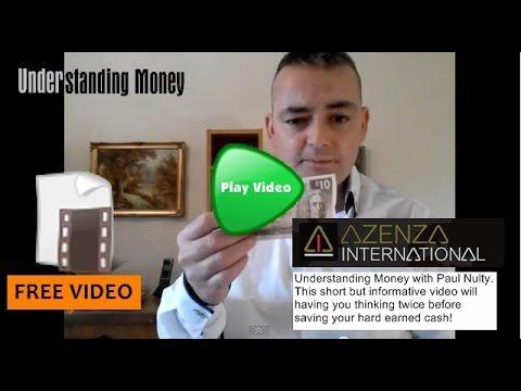 Video: Understanding Money with Paul Nulty | Azenza International http://azenza.co.uk/understanding-money/