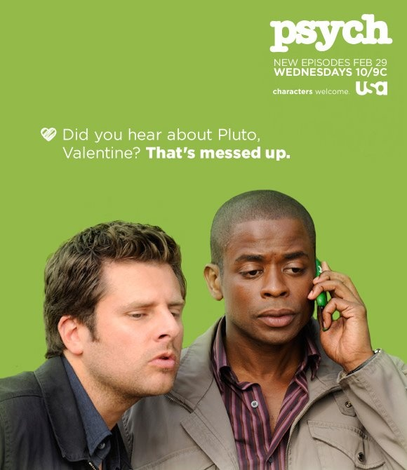 Did you hear about pluto? That's messed up! #Psych: Favorite Tv, Psych Valentines, Funny, Valentines Day, Valentine S, Psych O, Happy Valentines