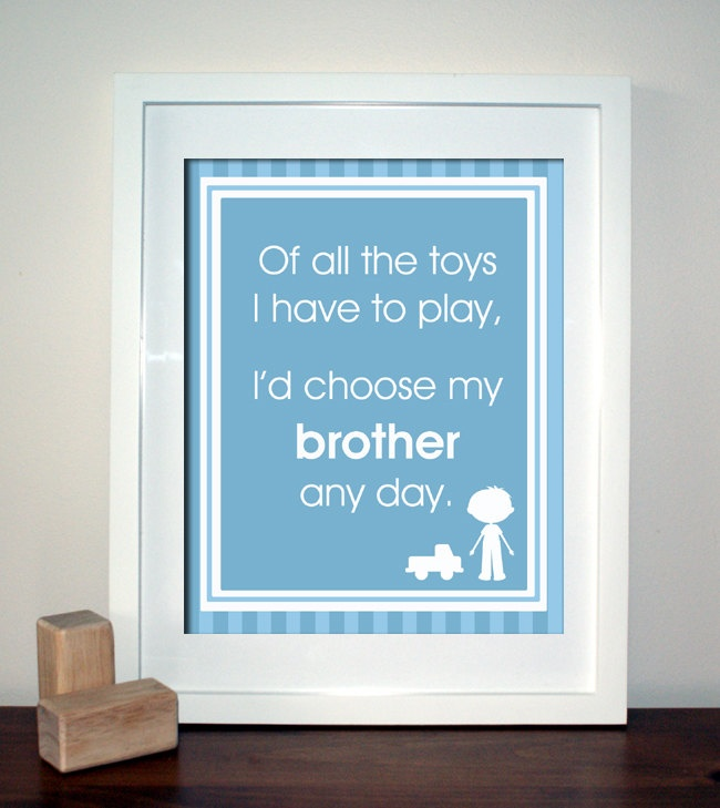 Choose My Brothers Any Day, Playroom Wall Art, Children Decor, Nursery Wall  Art