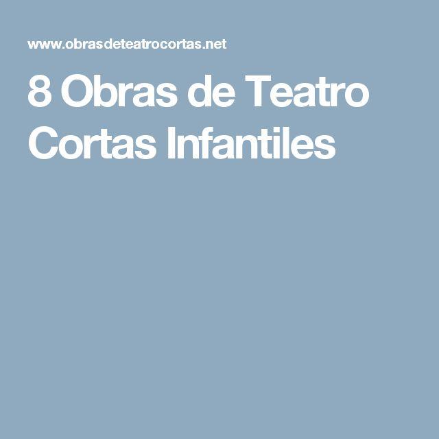 8 Obras de Teatro Cortas Infantiles