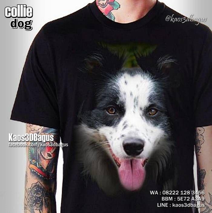 Kaos Anjing COLLIE, Kaos 3D Gambar Anjing, Kaos Anjing Ras, Kaos Komunitas Penyayang Anjing, https://kaos3dbagus.wordpress.com/2016/04/18/kaos-gambar-anjing-3d-rottweiler-pug-golden-retriever-pitbull-bulldog-boxer-husky-herder-beagle-collie-kaos-3d-dog-lover/  WA : 08222 128 3456, BBM : 5E72 A3A9, LINE : kaos3dbagus