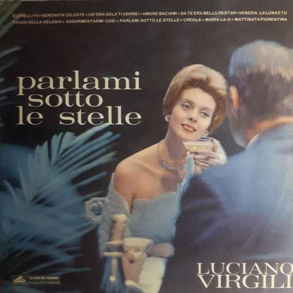 Luciano Virgili - Parlami Sotto Le Stelle (Vinyl, LP) at Discogs