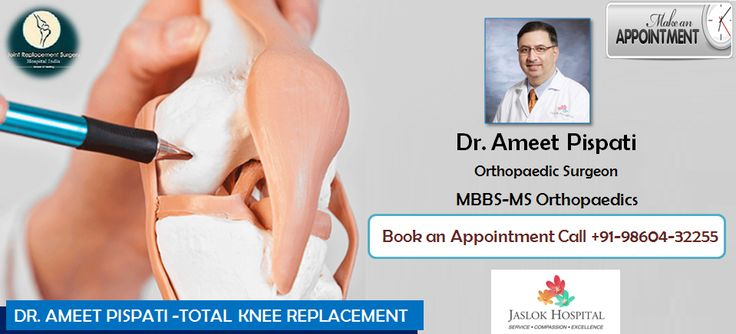 #Dr. #Ameet #Pispati Dedicated To Provide The Excellence in #Total #Knee #Replacement in #India.
