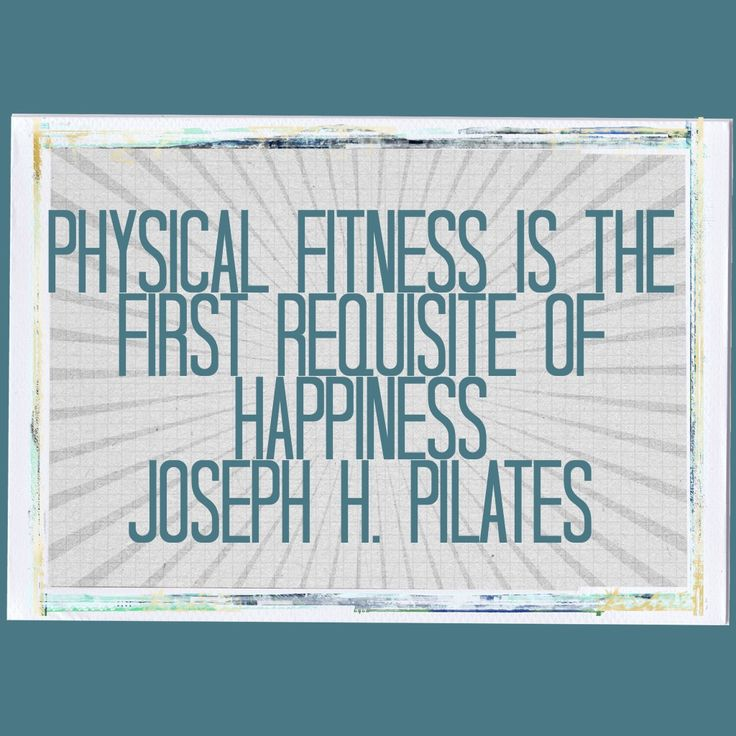 This is one of my mantras. #pilates