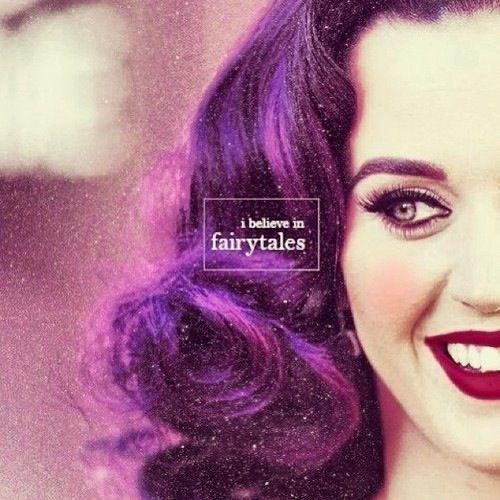 Katy perry i believe in fairytales