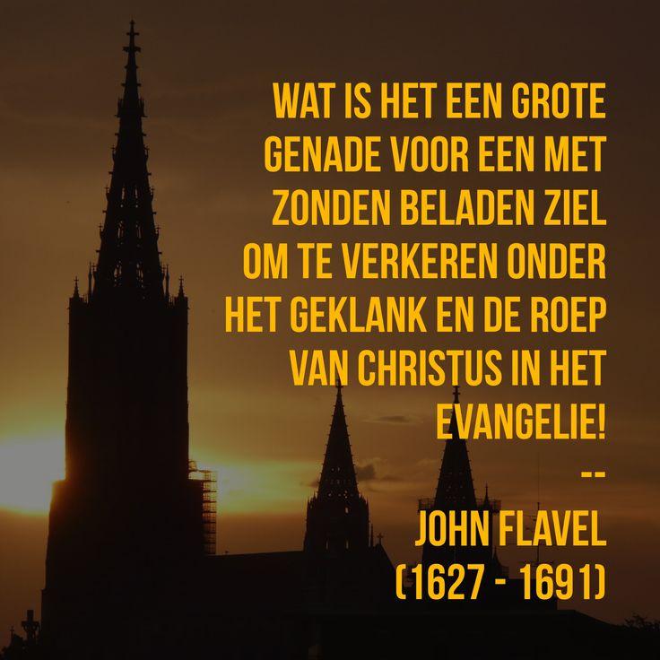 Het geklank en de roep van Christus in het Evangelie! - John Flavel (1627 – 1691)