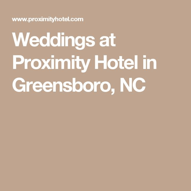 Weddings at Proximity Hotel in Greensboro, NC