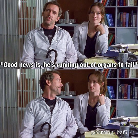 Oh typical Dr House