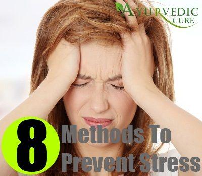 8 Methods To Prevent Stress