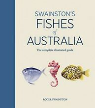 Swainston's Fishes of Australia, Roger Swainston.