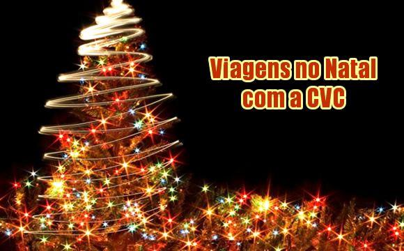 Pacotes para o Final de Ano na CVC - Viagens de Natal #pacotes #finaldeano #cvc #viagens #promoção #natal