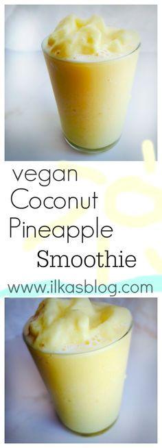 Coconut Pineapple Smoothie Vegan smoothie