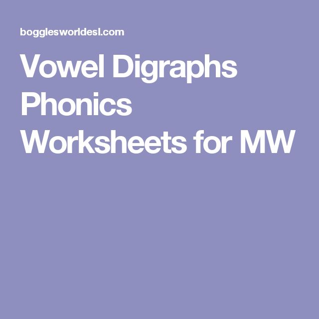 Vowel Digraphs Phonics Worksheets for MW