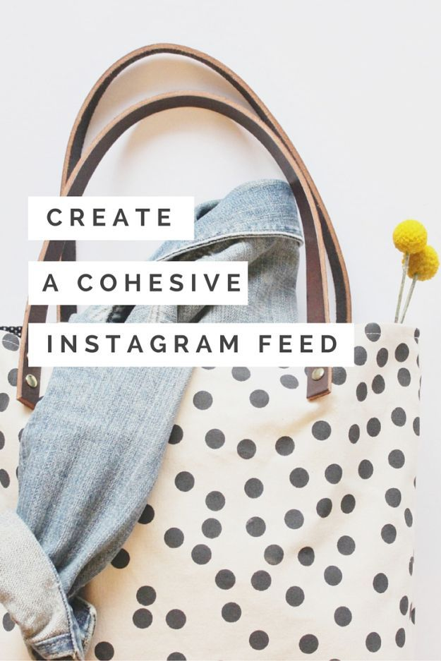 how to create a cohesive instagram feed