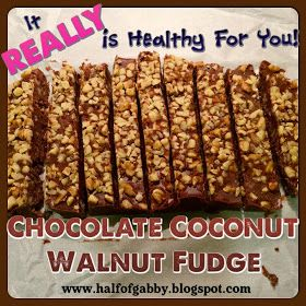 HALF OF GABBY: How to Lose Weight & Get Fit: CHOCOLATE COCONUT FUDGE RECIPE: Healthy!!!