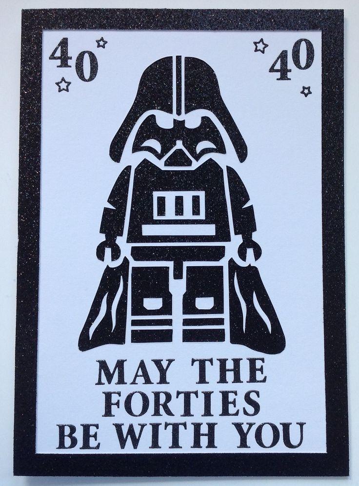 Star Wars 40th Birthday Card More 40th Birthday Wishes Birthday Card Sayings Diy 40th Birthday Card