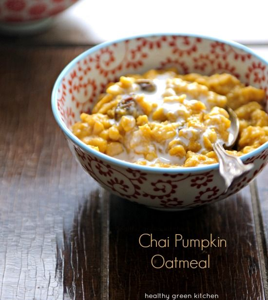Chai Pumpkin Oatmeal | Healthy Green Kitchen: Healthy Green, Chai Oatmeal, Pumpkin Chai, Chai Tea, Pumpkin Oatmeal, Green Kitchens, Chai Pumpkin, Breakfast Recipes, Oatmeal Recipes