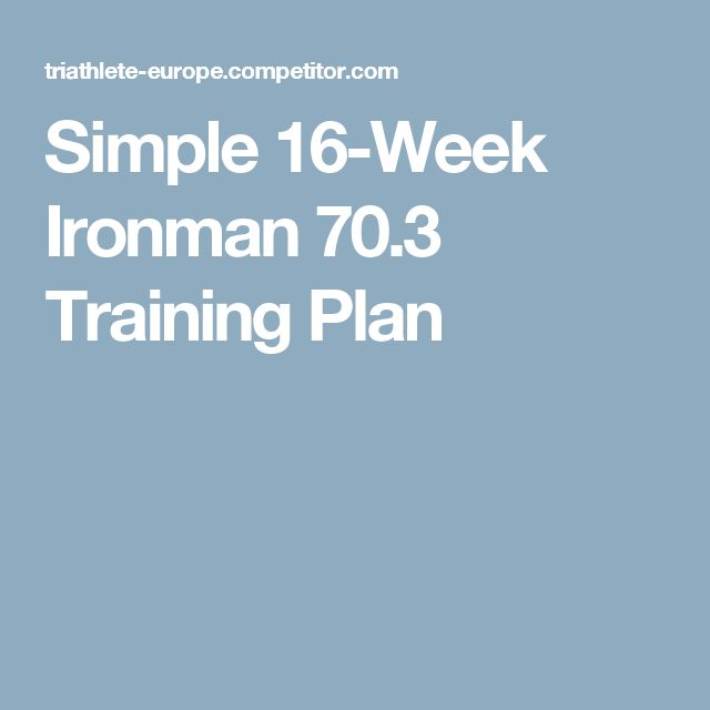 Simple 16-Week Ironman 70.3 Training Plan