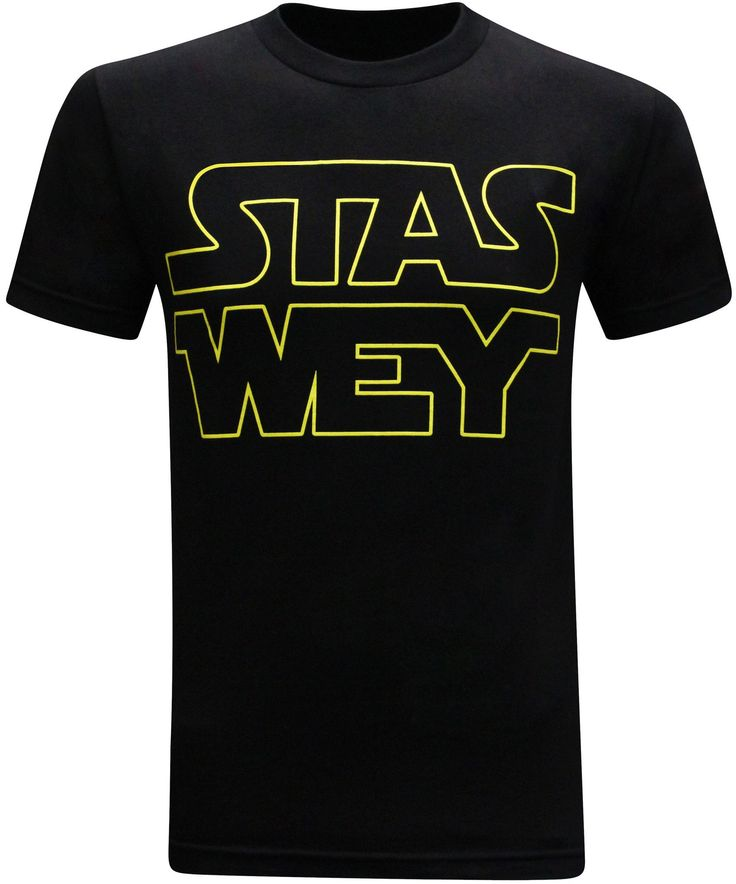 Stas Wey Mexican Hispanic Latino Star Wars Parody Men's Funny T-Shirt