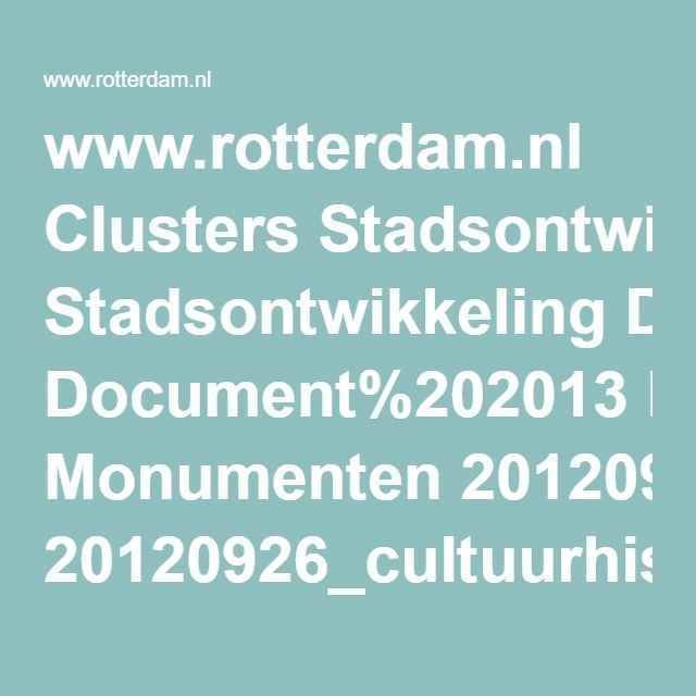 www.rotterdam.nl Clusters Stadsontwikkeling Document%202013 Monumenten 20120926_cultuurhistorie_Noordas_def_lr.pdf