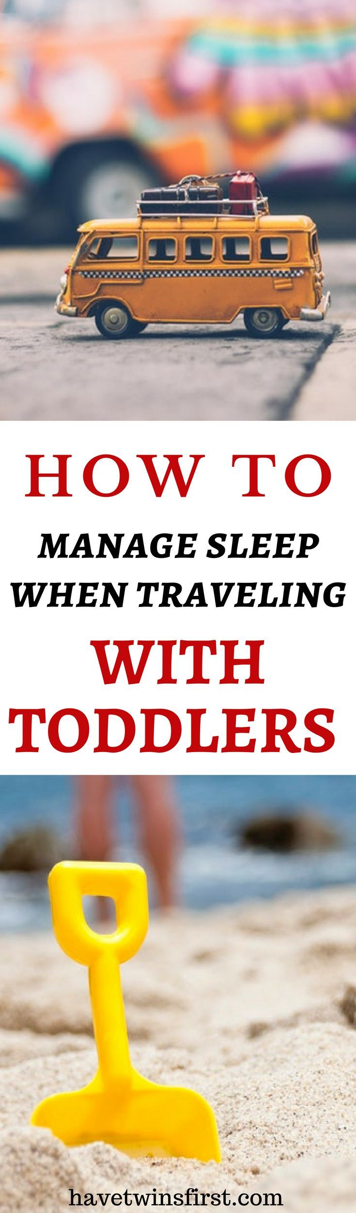 8 tips to manage sleeping arrangements when traveling with toddlers.