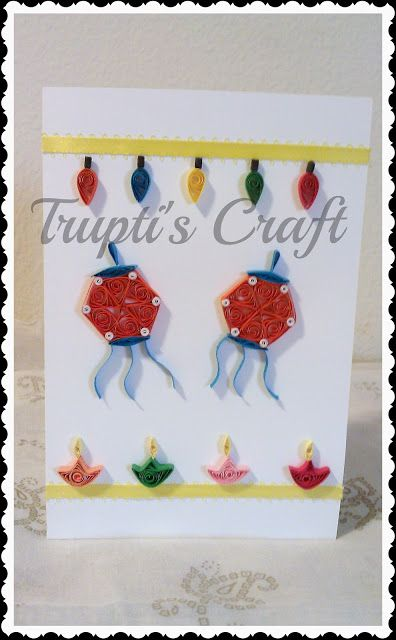Quilled card for Diwali - 15+ Diwali card making ideas for kids - kandils, lamps, crackers, lanterns. easy to make at Home with kids and makes a great handmade gift  from ArtsycraftsyMom.com
