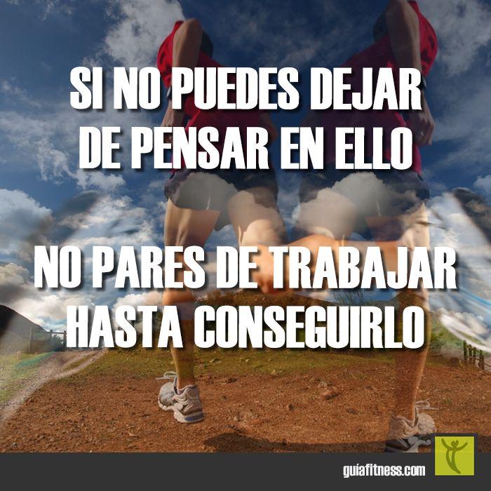 No pares de #trabajar hasta alcanzar tus #metas #motivación #frases #quotes #fitness #motivation #guiafitness #goals