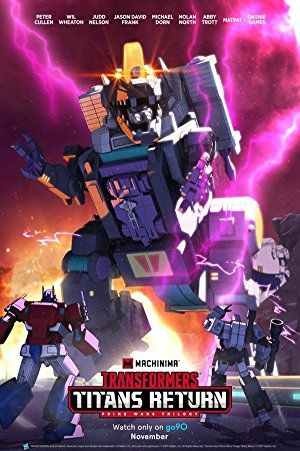 Watch Transformers: Titans Return: Season 1 Online | transformers: titans return: season 1 | Transformers: Titans Return Season 1,transformers Titans Return Season 1 | Director: N/A | Cast: Peter Cullen, Wil Wheaton, Michael Dorn, Nolan North