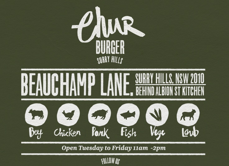 Chur Burger, Surry Hills, Sydney.  I must find out if this is run by Kiwis, surely it is with a name like that. #Chur.