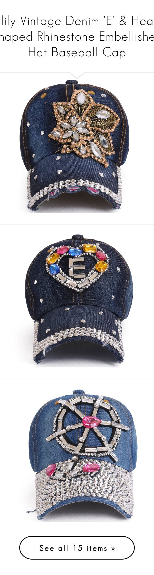 """""""ililily Vintage Denim 'E' & Heart Shaped Rhinestone Embellished Hat Baseball Cap"""" by ililily ❤ liked on Polyvore featuring accessories, hats, vintage baseball hats, vintage hats, flower baseball cap, baseball hats, vintage baseball caps, denim baseball hat, heart hat and baseball caps hats"""