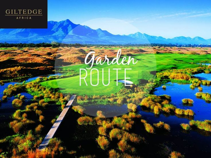 Explore the Garden Route, let Giltedge Africa take you there!