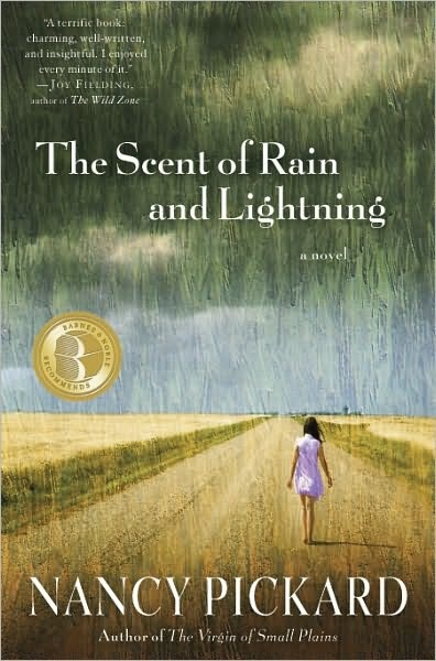 The Scent of Rain and Lightning      by     Nancy Pickard