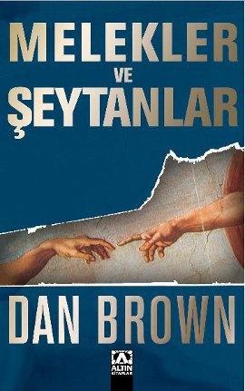 Melekler ve Şeytanlar - Dan Brown Bana İtalya'yı sevdiren kitap!
